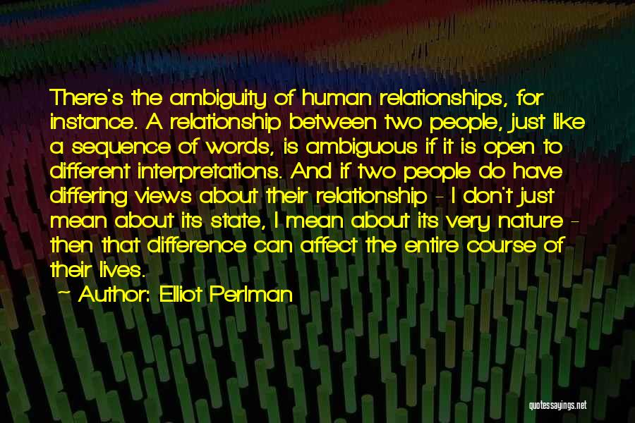 Two Different Lives Quotes By Elliot Perlman