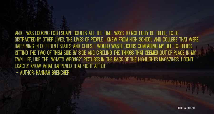 Two Different Lives Quotes By Hannah Brencher