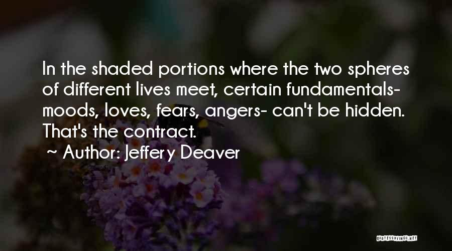 Two Different Lives Quotes By Jeffery Deaver