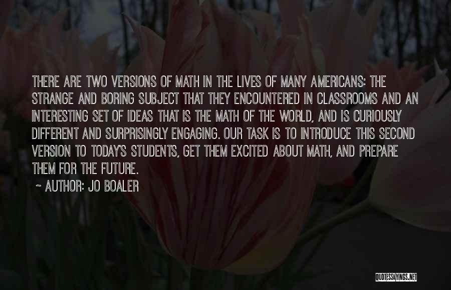Two Different Lives Quotes By Jo Boaler