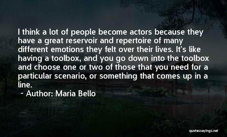 Two Different Lives Quotes By Maria Bello