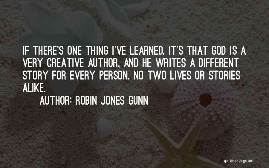 Two Different Lives Quotes By Robin Jones Gunn