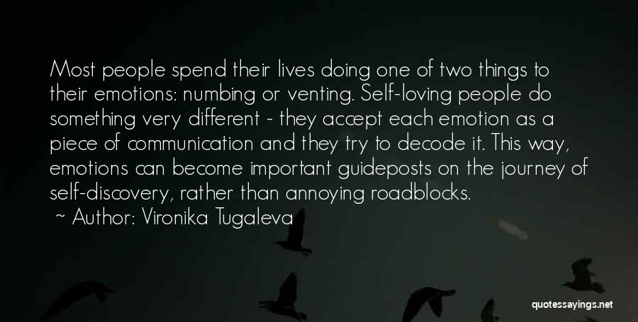 Two Different Lives Quotes By Vironika Tugaleva