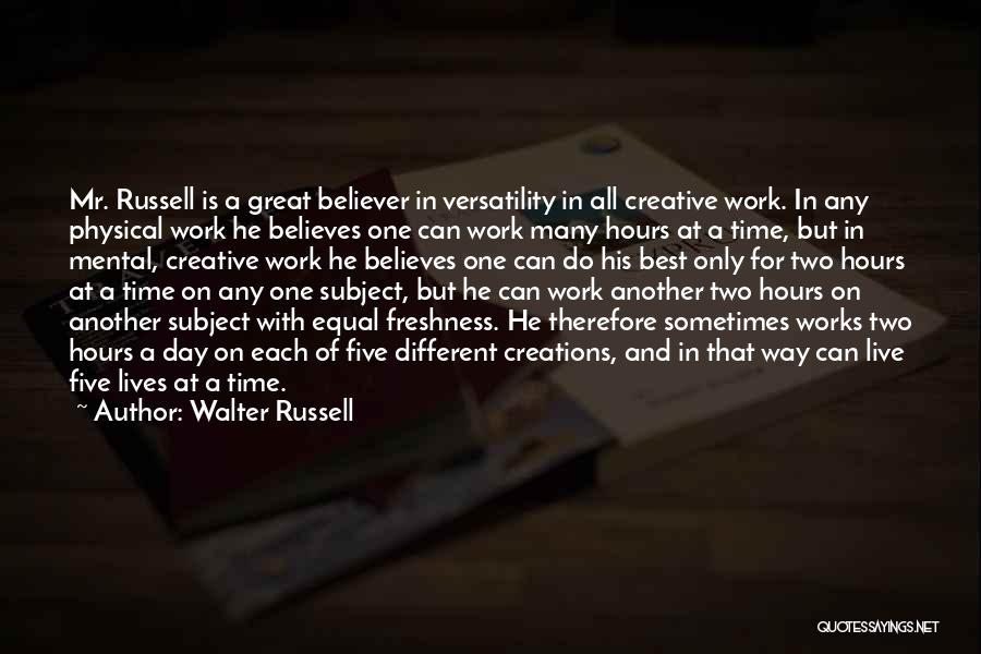 Two Different Lives Quotes By Walter Russell