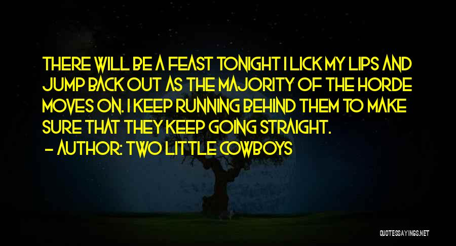 Two Little Cowboys Quotes 407639