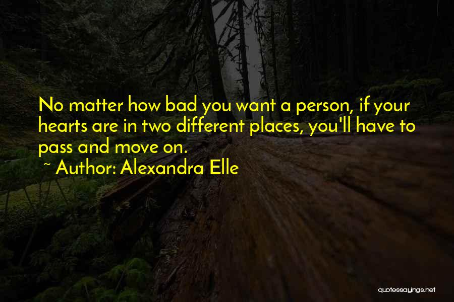 Two Person In Love Quotes By Alexandra Elle