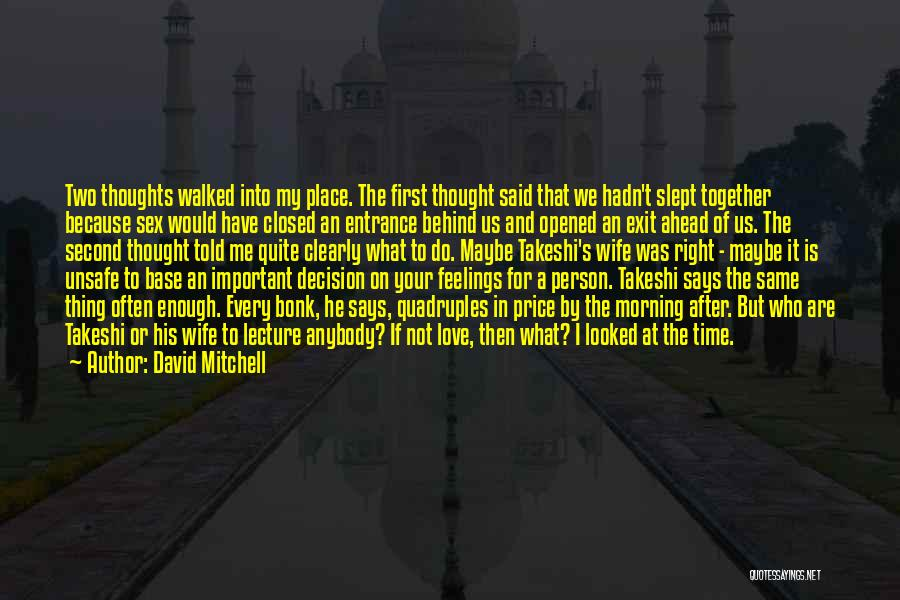 Two Person In Love Quotes By David Mitchell