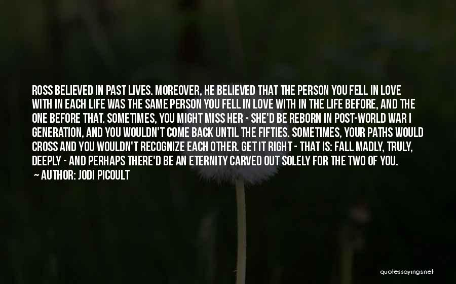 Two Person In Love Quotes By Jodi Picoult