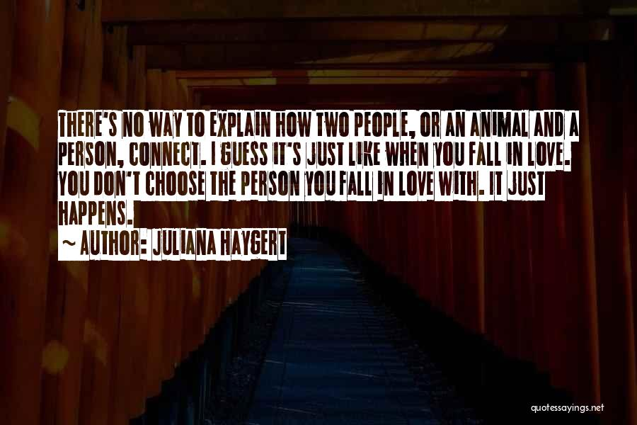 Two Person In Love Quotes By Juliana Haygert