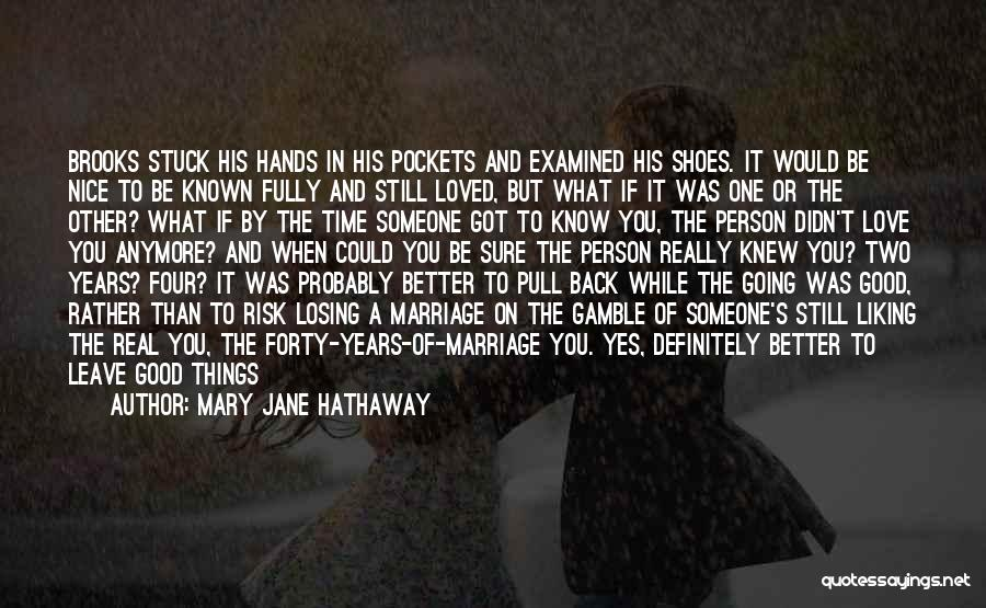 Two Person In Love Quotes By Mary Jane Hathaway