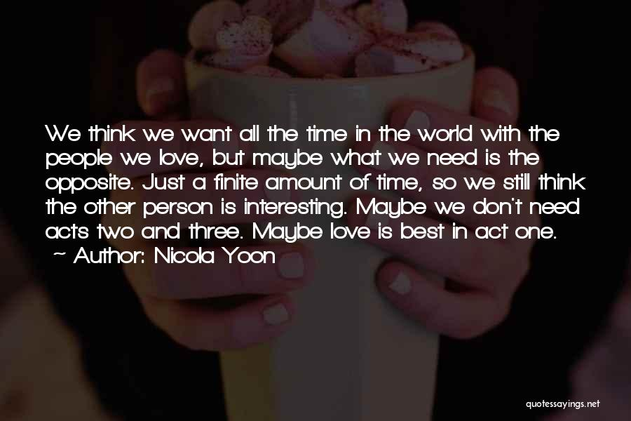 Two Person In Love Quotes By Nicola Yoon