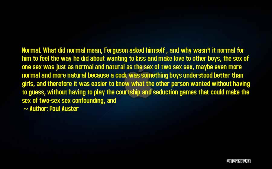 Two Person In Love Quotes By Paul Auster