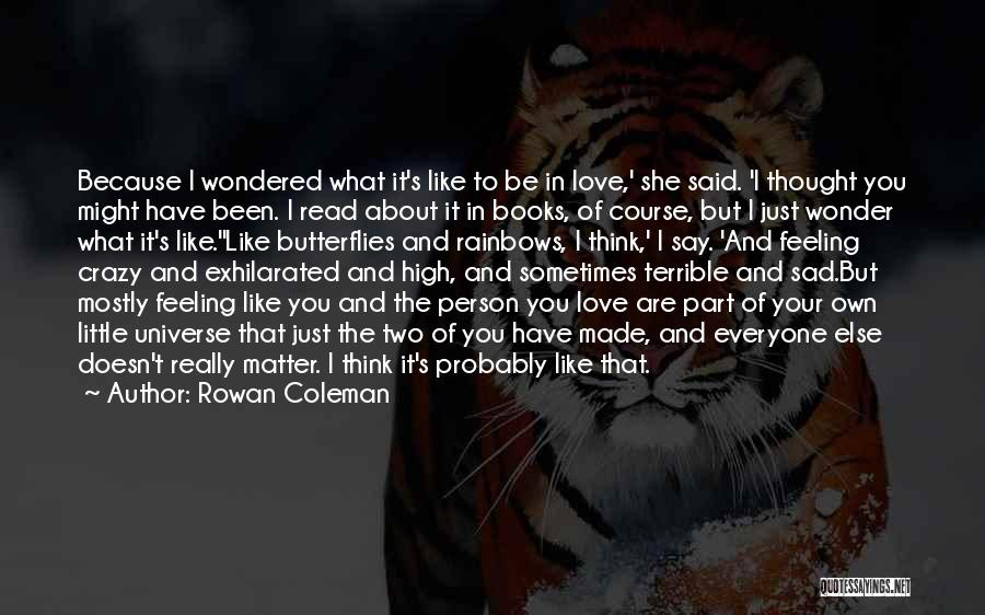 Two Person In Love Quotes By Rowan Coleman