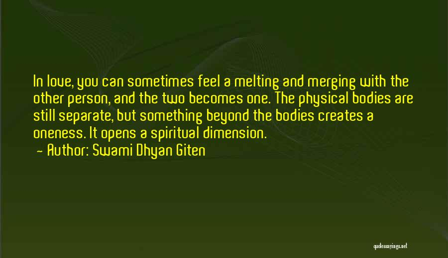 Two Person In Love Quotes By Swami Dhyan Giten