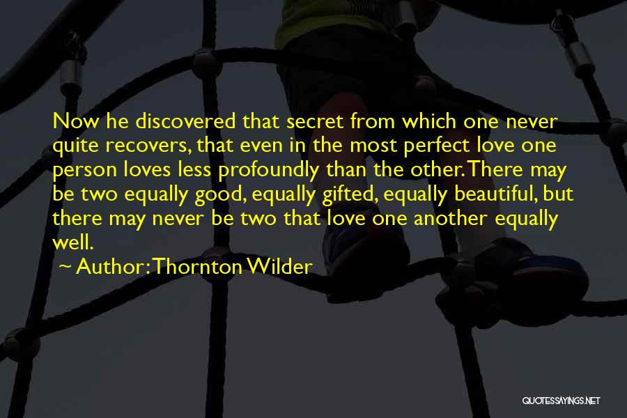 Two Person In Love Quotes By Thornton Wilder