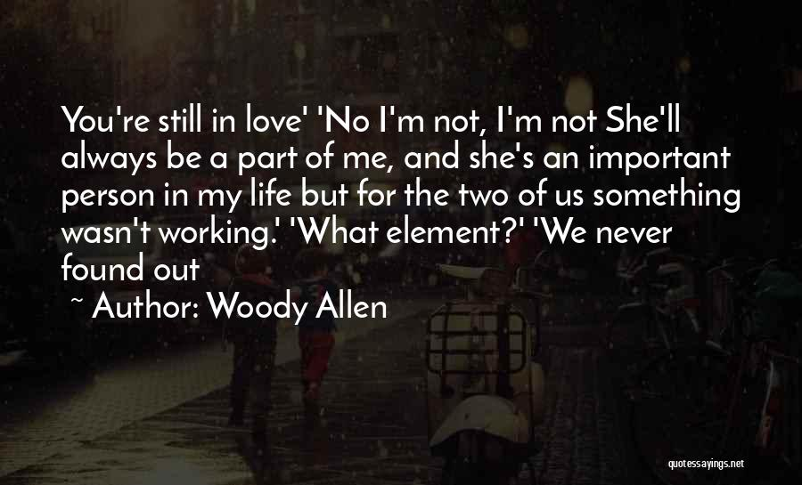 Two Person In Love Quotes By Woody Allen