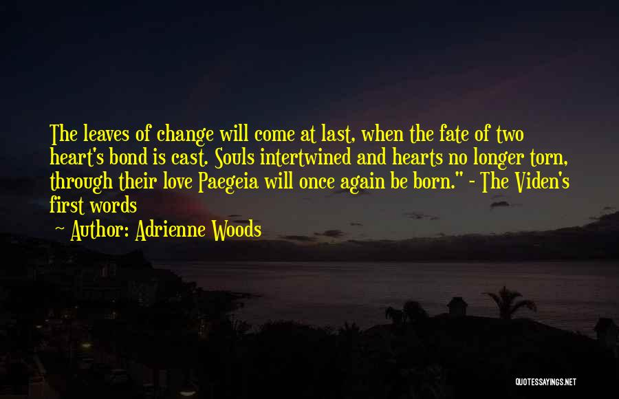 Two Souls One Heart Quotes By Adrienne Woods