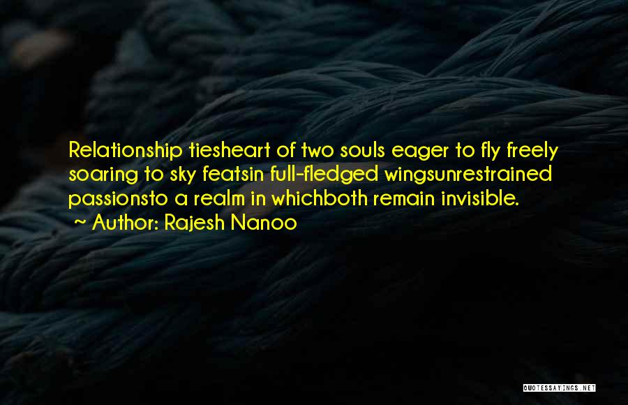 Two Souls One Heart Quotes By Rajesh Nanoo