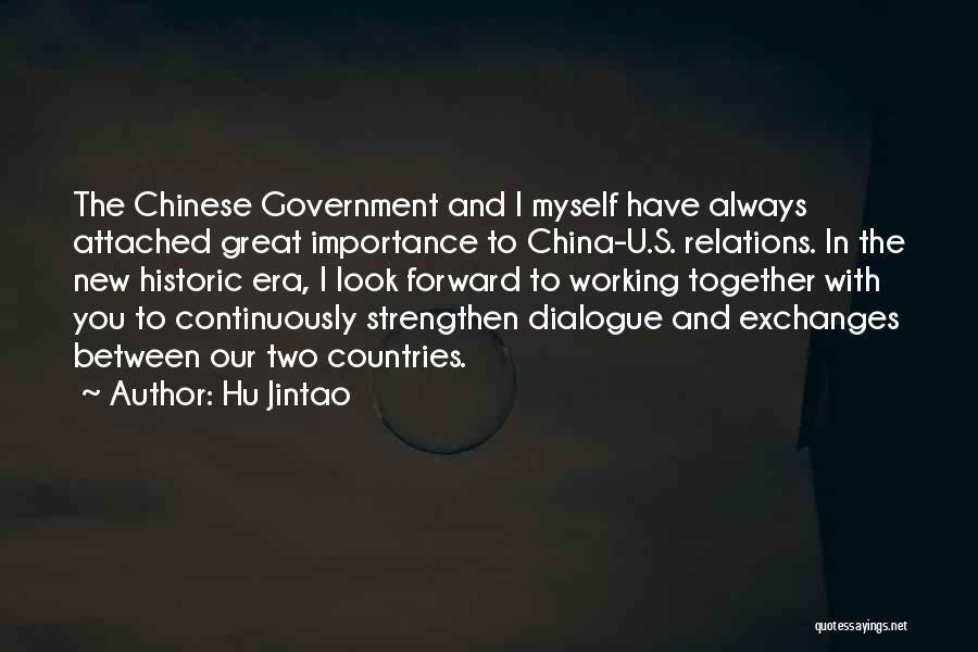 Two Things That Go Together Quotes By Hu Jintao