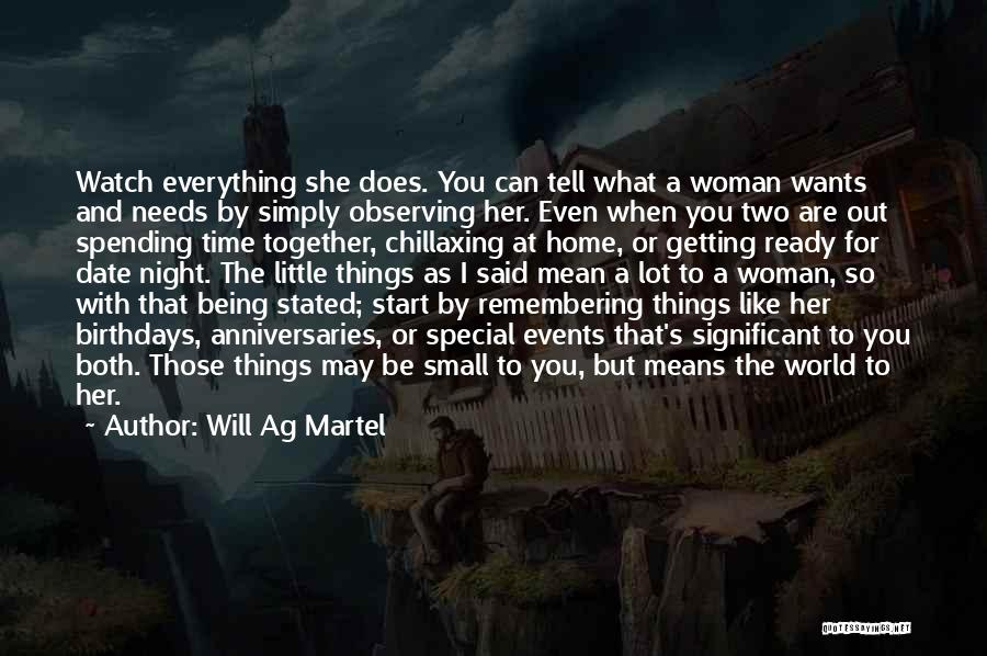 Two Things That Go Together Quotes By Will Ag Martel