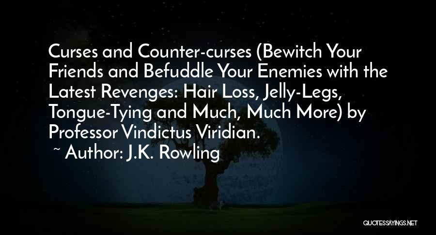 Tying Hair Quotes By J.K. Rowling