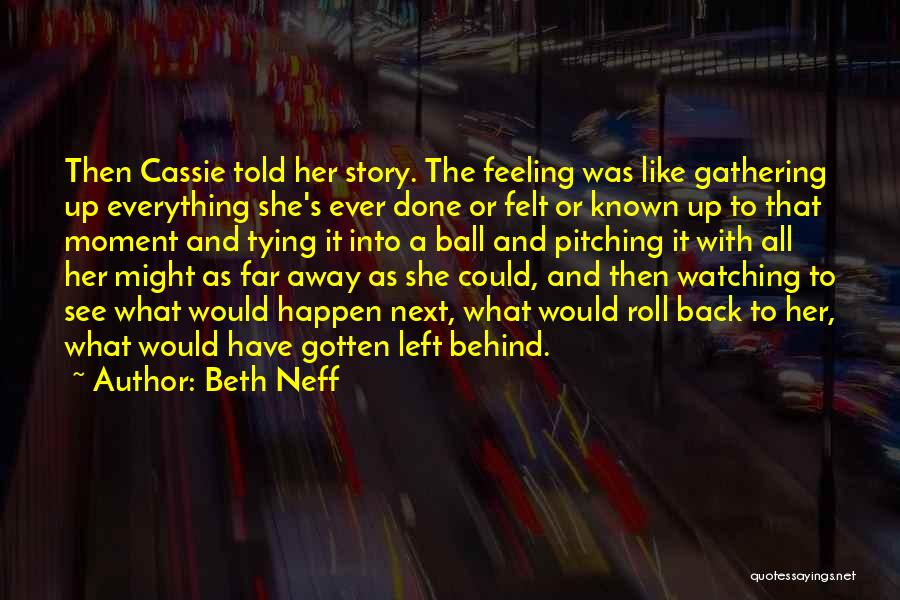 Tying Up Quotes By Beth Neff
