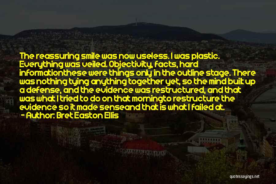 Tying Up Quotes By Bret Easton Ellis