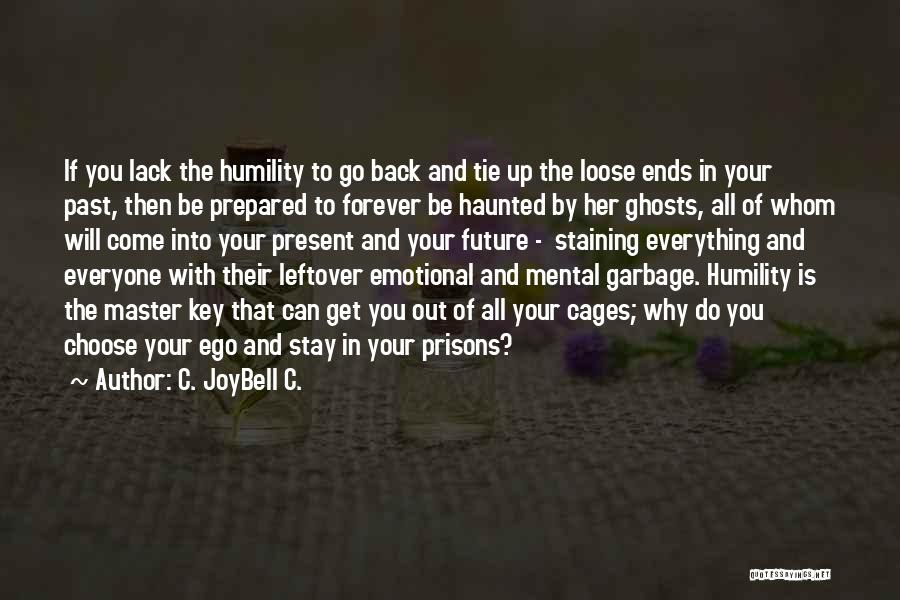 Tying Up Quotes By C. JoyBell C.