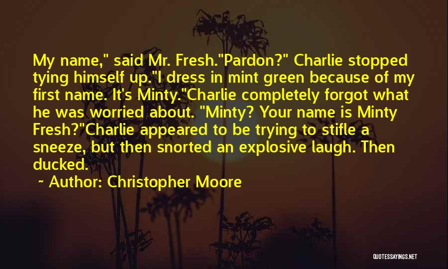 Tying Up Quotes By Christopher Moore