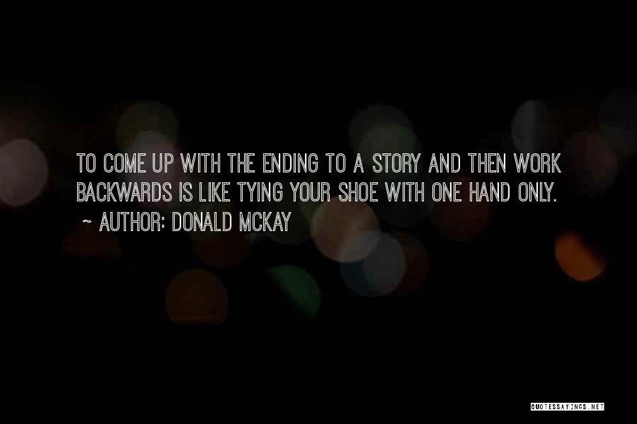 Tying Up Quotes By Donald McKay