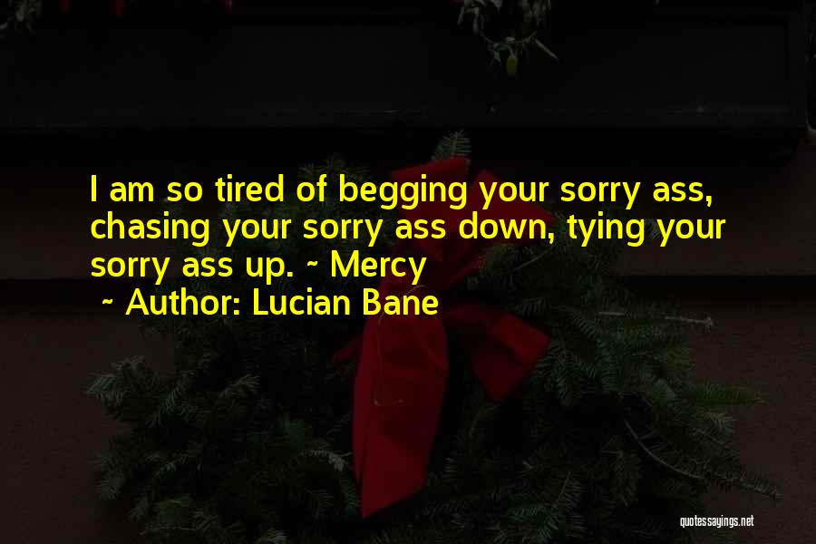 Tying Up Quotes By Lucian Bane
