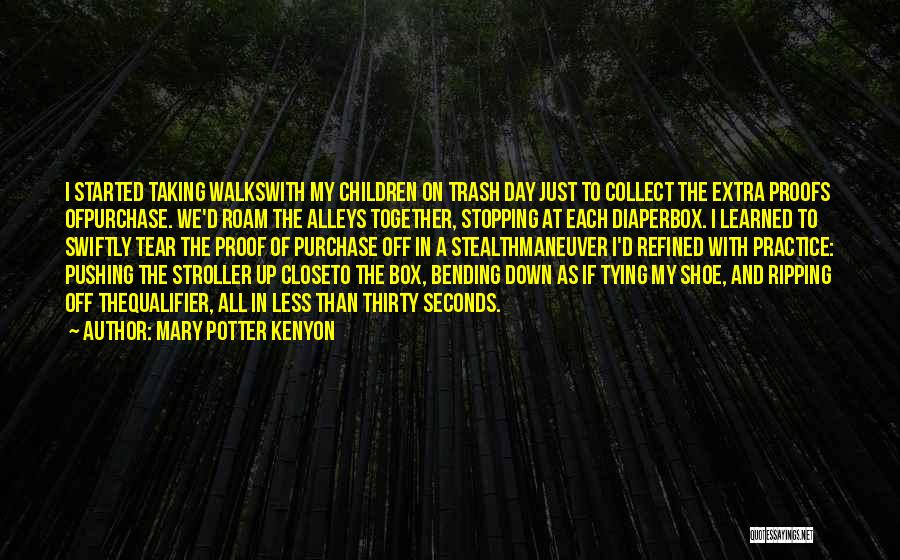Tying Up Quotes By Mary Potter Kenyon