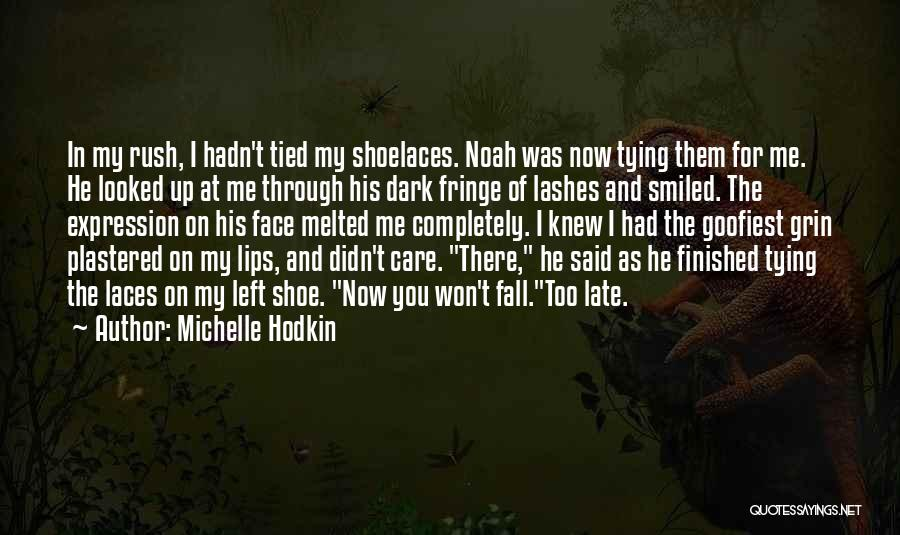 Tying Up Quotes By Michelle Hodkin