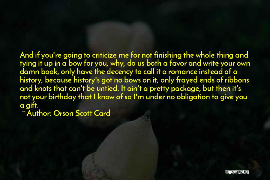 Tying Up Quotes By Orson Scott Card