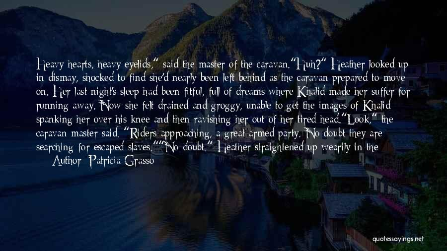 Tying Up Quotes By Patricia Grasso
