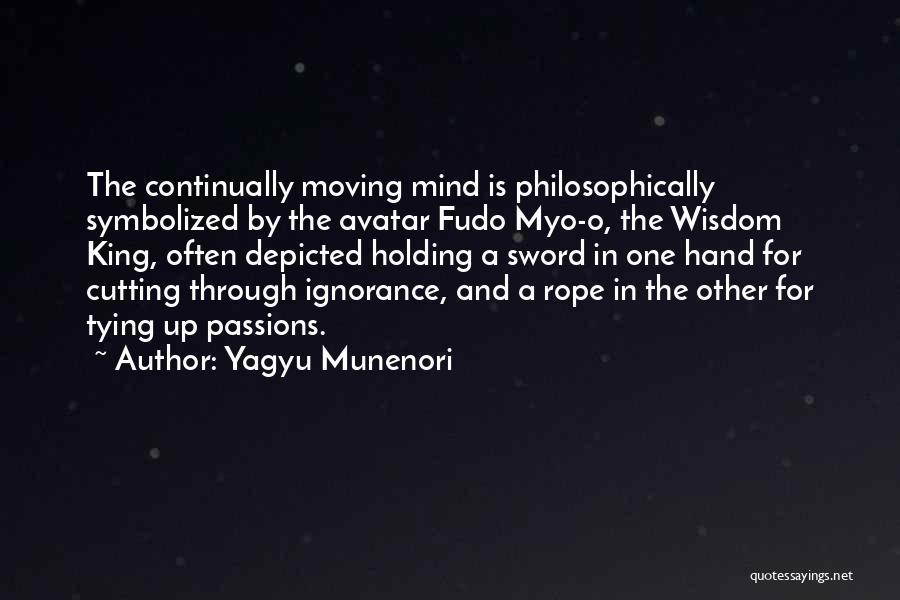 Tying Up Quotes By Yagyu Munenori