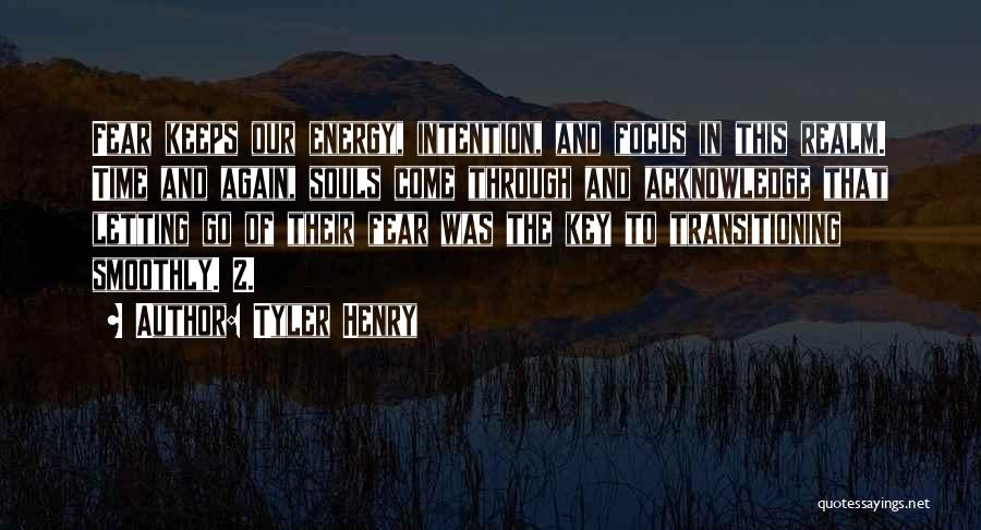 Tyler Henry Quotes 852604