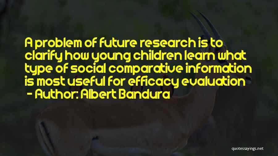 Type 0 Quotes By Albert Bandura