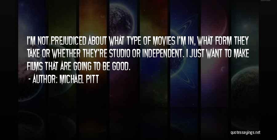 Type 0 Quotes By Michael Pitt