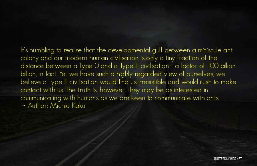 Type 0 Quotes By Michio Kaku