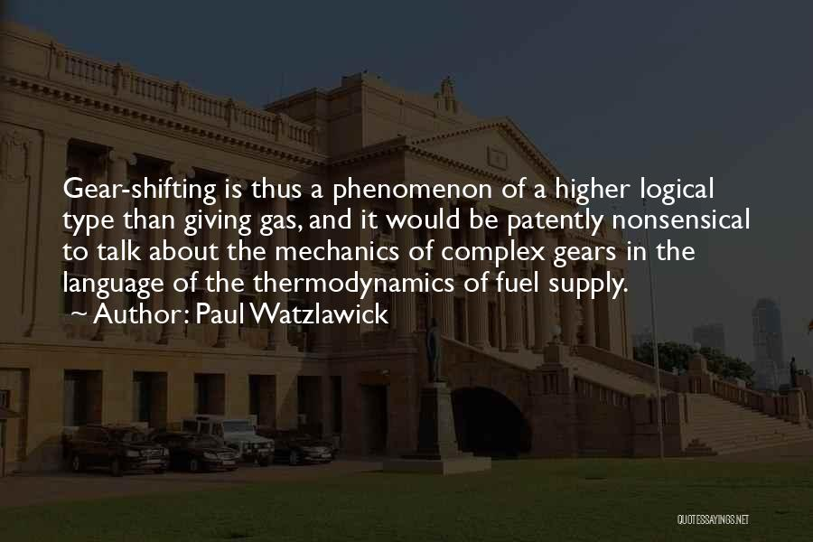Type 0 Quotes By Paul Watzlawick