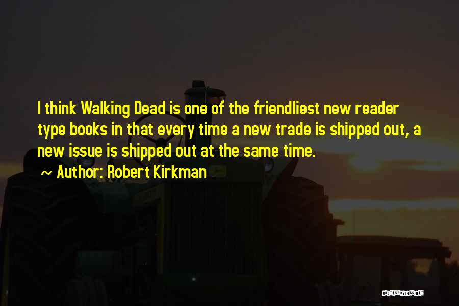 Type 0 Quotes By Robert Kirkman