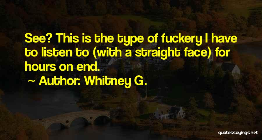 Type 0 Quotes By Whitney G.