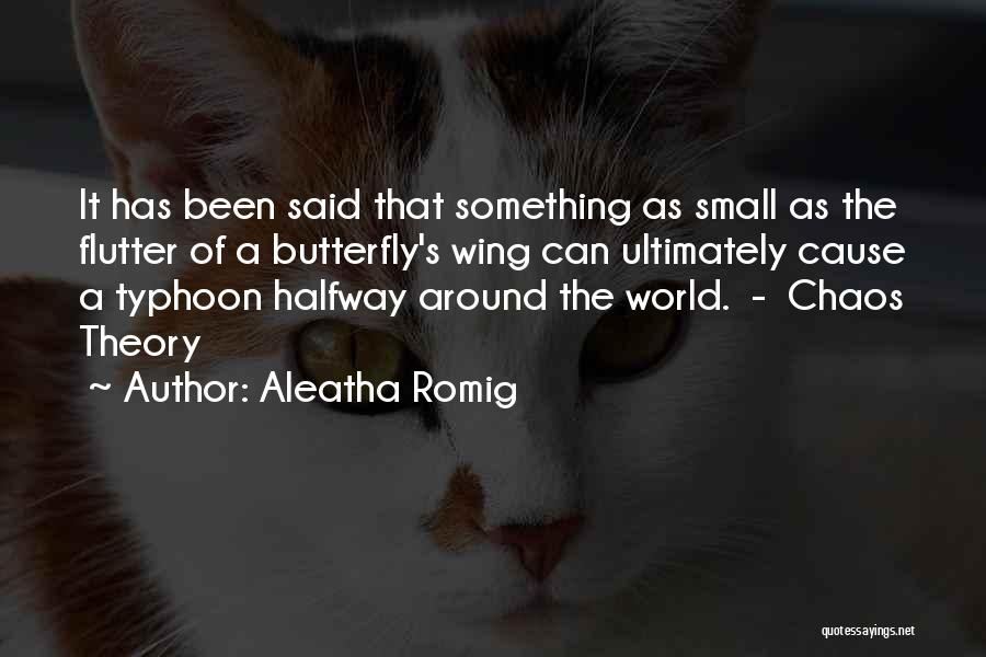 Typhoon Quotes By Aleatha Romig