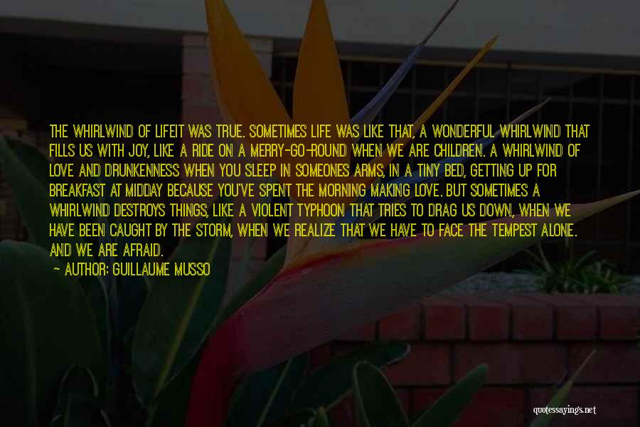 Typhoon Quotes By Guillaume Musso