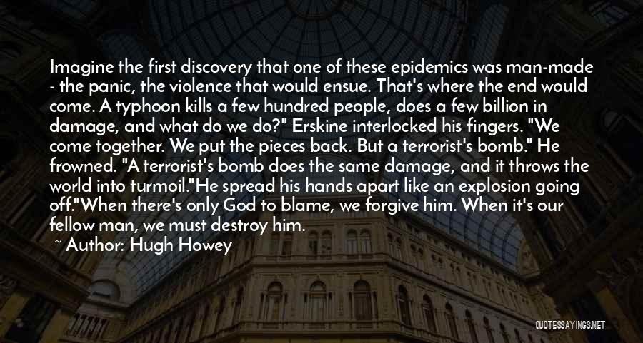 Typhoon Quotes By Hugh Howey