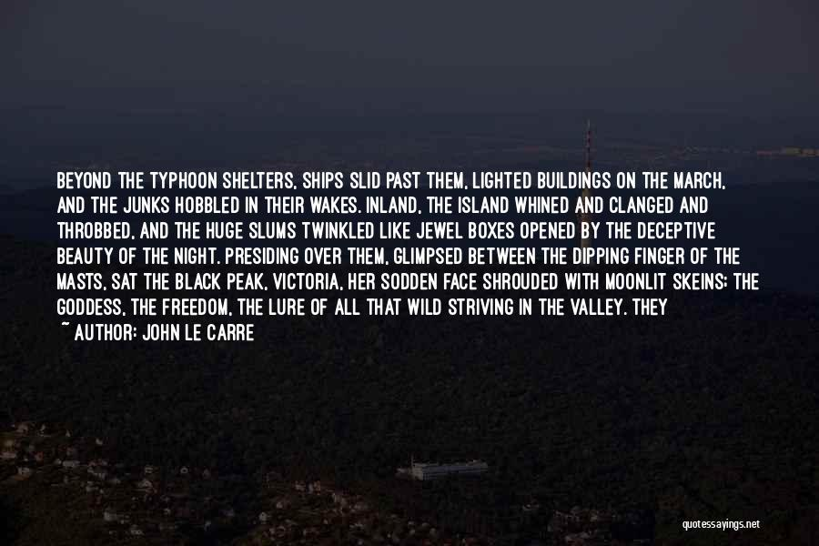 Typhoon Quotes By John Le Carre