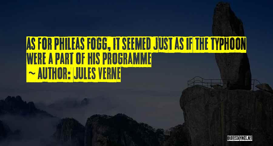 Typhoon Quotes By Jules Verne
