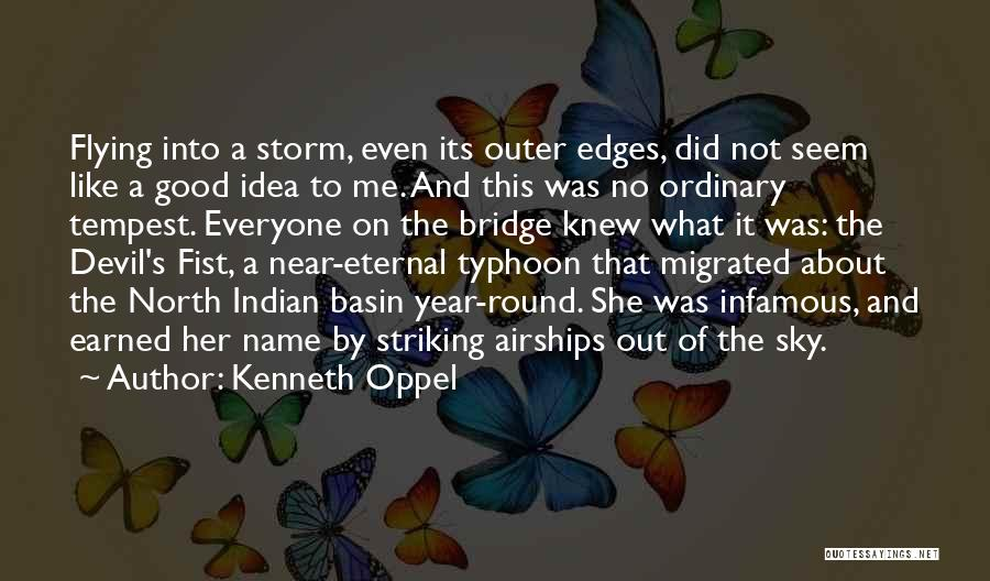 Typhoon Quotes By Kenneth Oppel