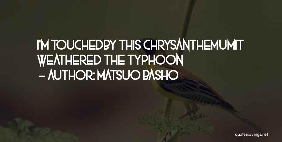 Typhoon Quotes By Matsuo Basho